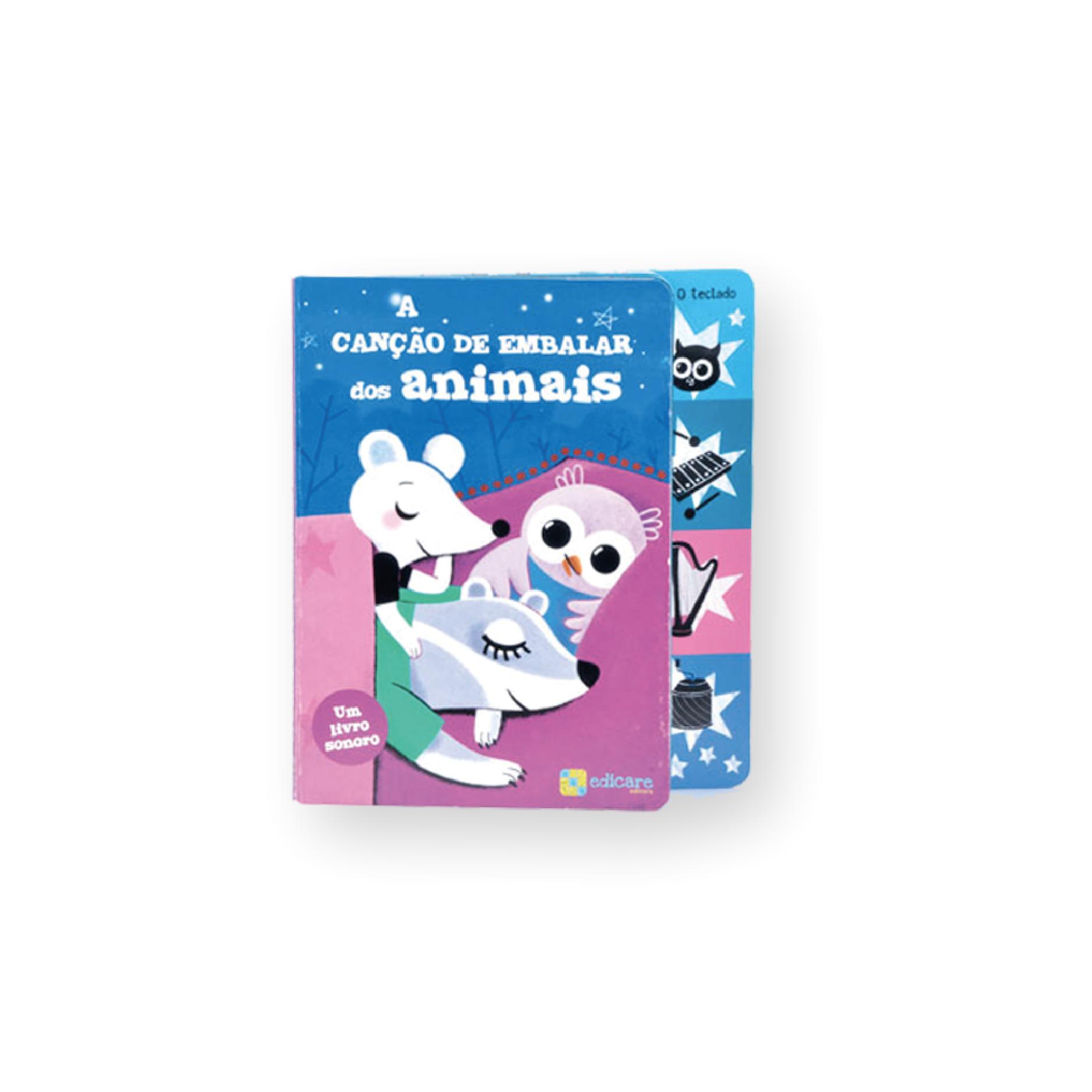 A Cancao De Embalar Dos Animais | Livro Sonoro