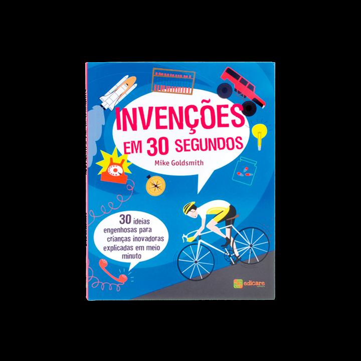 Ideias Invencoes Em 30 Segundos