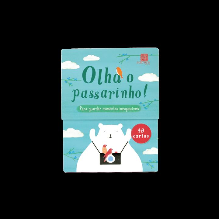 OLHA O PASSARINHO !