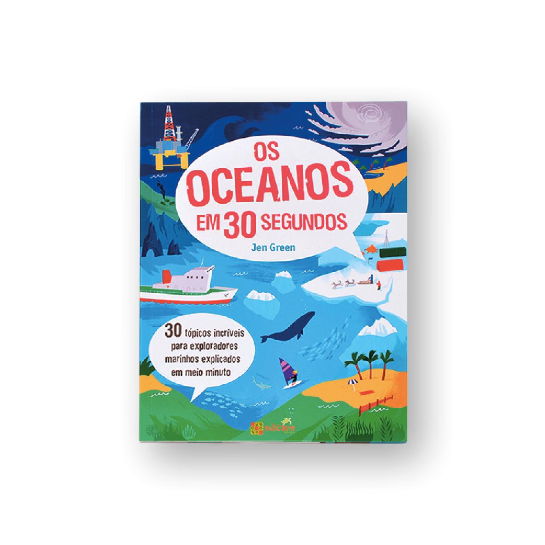 Os Oceanos Em 30 Segundos